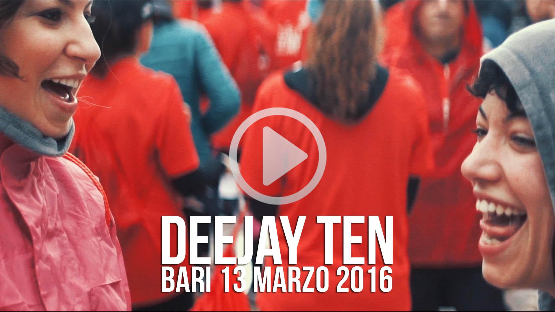 DEEJAY TEN BARI 13 marzo 2016